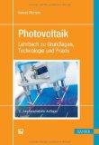 Photovoltaik Lehrbuch zu Grundlagen Technologie und Praxis