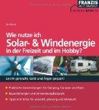 Wie nutze ich Solar und Windenergie